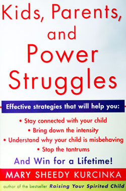 Mary Sheedy Kurchinka - Kids, Parents and Power Struggles